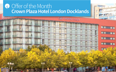 Offer of the Month: Crowne Plaza London Docklands