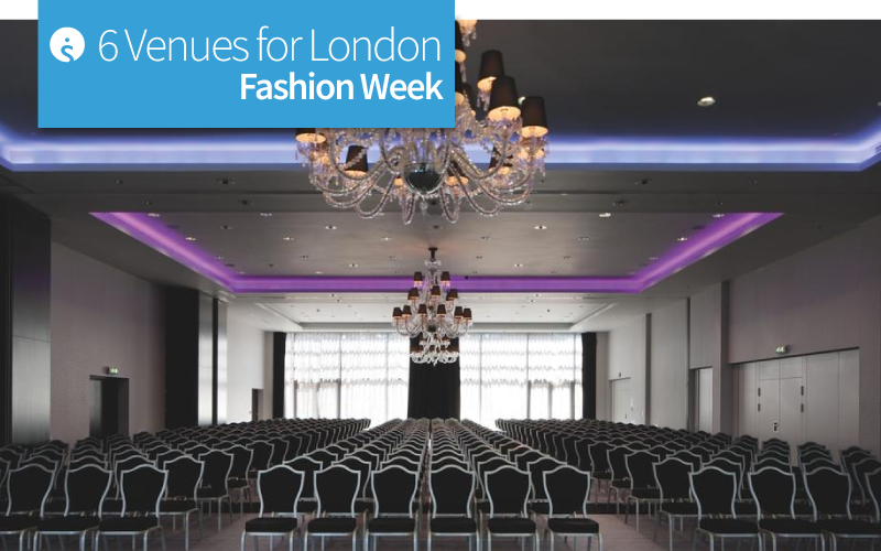 6 Venues for London Fashion Week