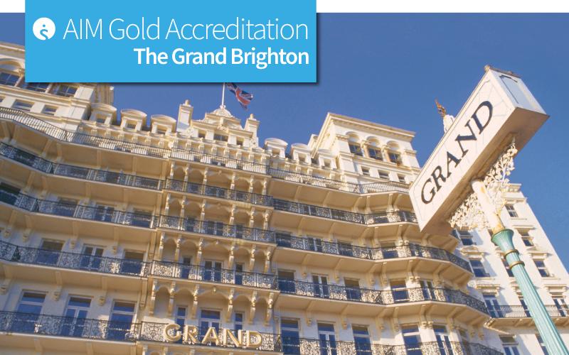 AIM Gold Accreditation at The Grand Brighton