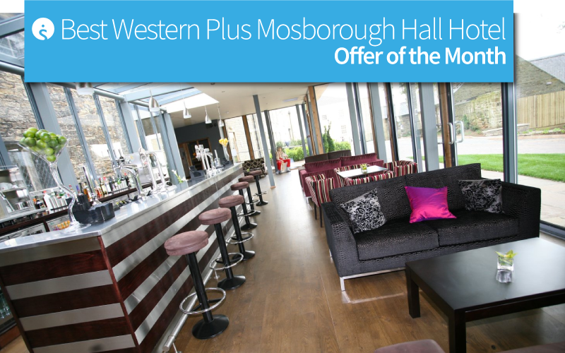 Offer of the month: Best Western Plus Mosborough