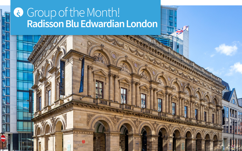 Group of the Month - Radisson Blu Edwardian London