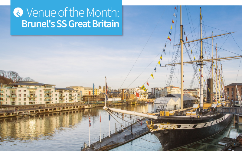 Venue of the Month: Brunel's SS Great Britain