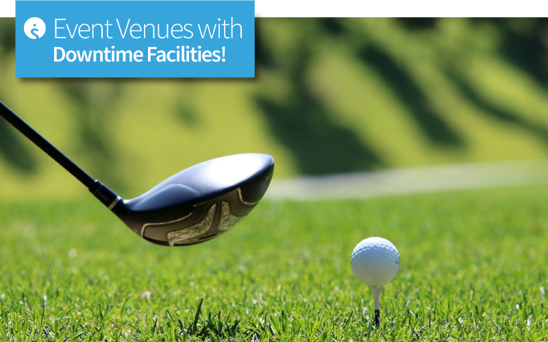 Venues With Downtime Facilities