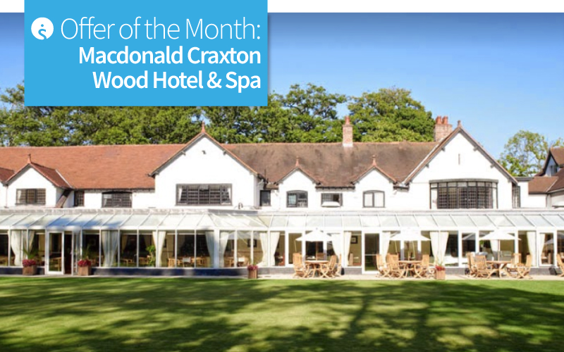Offer of the Month- Macdonald Craxton Wood Hotel & Spa