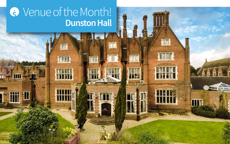 Venue of the Month: Dunston Hall