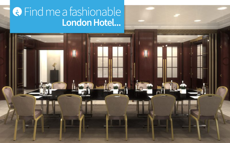 Find me a fashionable London Hotel