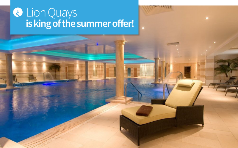 Lion Quays is king of the summer offer!